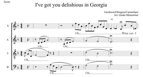 I've got you delishious in Georgia - SATB Medley by Guido Menestrina