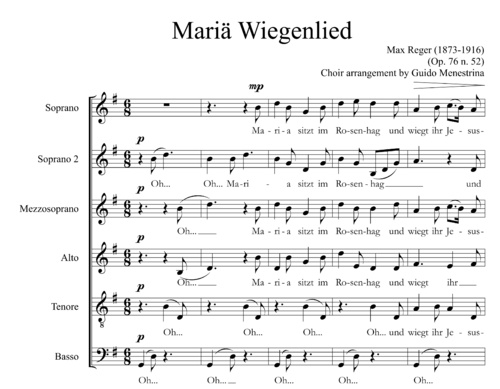 Max Reger (1873-1916) - Mariä Wiegenlied for choir
